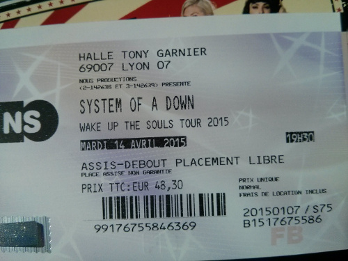 Billet du concert de System of a Down 2015 Lyon